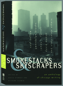 Smokestacks and Skyscrapers, an Anthology of Chicago Writing